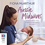 Aussie Midwives | Fiona McArthur