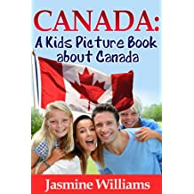 Children's Book About Canada: A Kids Picture Book About Canada With Photos and Fun Facts