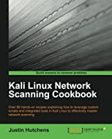 Kali Linux Network Scanning Cookbook Front Cover