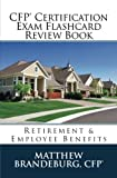 img - for CFP Certification Exam Flashcard Review Book: Retirement & Employee Benefits (2017 Edition) book / textbook / text book