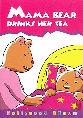 Mama Bear Drinks Her Tea (Accelerated Readers AR Quiz No. 177981 EN)