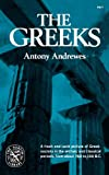 The Greeks, Andrewes, Anthony, 0393008770