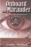 Onboard the Marauder, Jonathan Westbrook, 1463581823