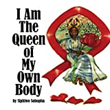 I Am the Queen of My Own Body, Siphiwo Sobopha, 1434355268