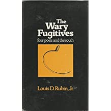 The Wary Fugitives: Four Poets and the South