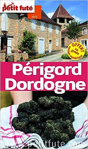 En ligne Petit Futé Périgord Dordogne epub pdf