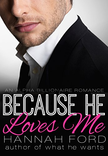 because-he-loves-me-because-he-owns-me-book-ten