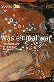 Was einmal war. Die enteigneten Kunstsammlungen Wiens (354 s/w-Abbildungen)