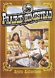 Prairie Homestead, Arleta Richardson, 0781435366