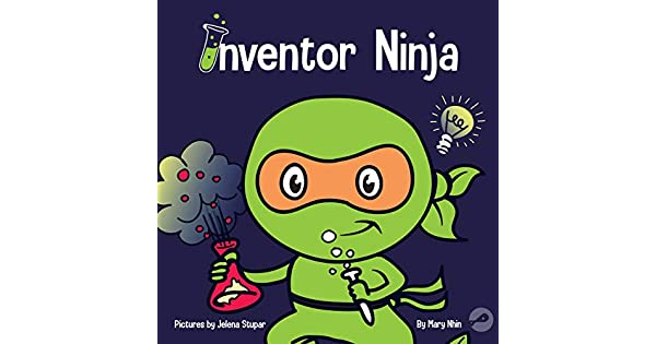 Amazon.com: Inventor Ninja: A Childrens Book About ...