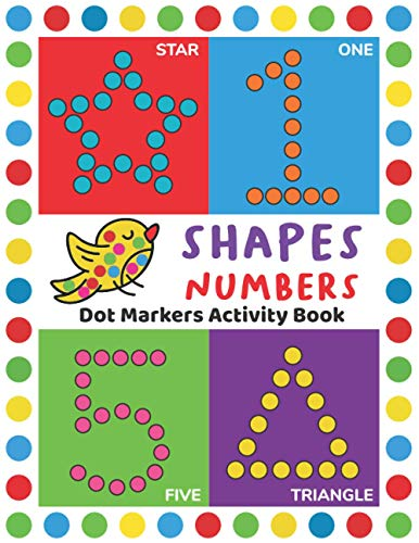 Dot Markers Activity Book: Easy Guided BIG DOTS | Do a dot page a day | Giant, Large, Jumbo and Cute USA Art Paint Daubers Kids Activity Book | Gift ... Girls, Boys | SHAPES and NUMBERS Paperback – December 4, 2019
