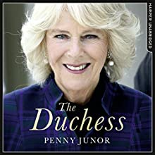 The Duchess: The Untold Story Audiobook by Penny Junor Narrated by Jenny Funnell