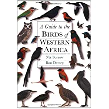 A Guide to the Birds of Western Africa