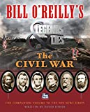 img - for Bill O'Reilly's Legends and Lies: The Civil War book / textbook / text book