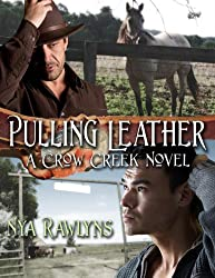Pulling Leather (A Crow Creek Novel)