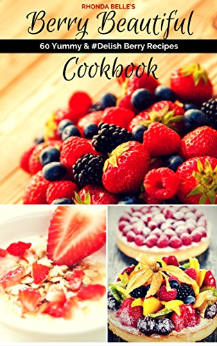 book: 60 Yummy & #Delish Berry Recipes (60 Super Recipes Book 39) (Blackberry Muffins)