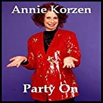 Party On | Annie Korzen