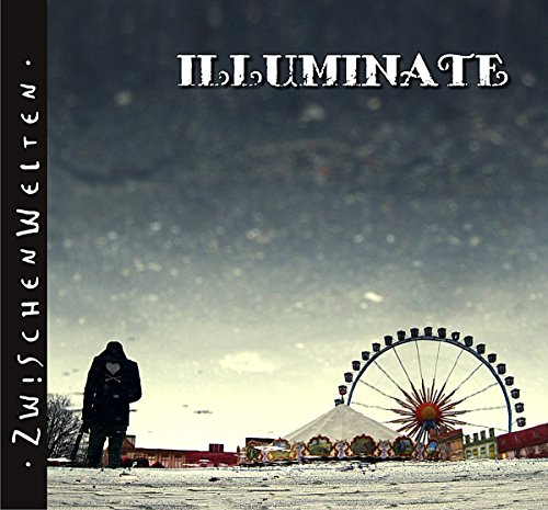 Illuminate - ZwischenWelten - Zortam Music