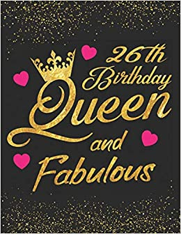 Magnificent 26Th Birthday Queen And Fabulous Keepsake Journal Dot Grid Personalised Birthday Cards Paralily Jamesorg