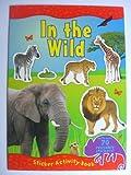 IN THE WILD Sticker Activity Book (A4)