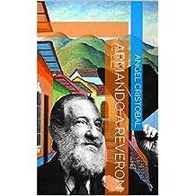 Armando a Reveron (Maestros de la pintura venezolana nº 3) (Spanish Edition)
