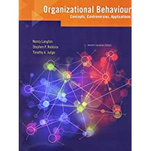 Organizational Behaviour: Concepts, Controversies, Applications, Seventh Canadian Edition, Loose Leaf Version (7th Edition)