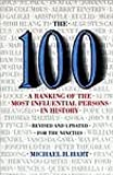 img - for The 100: A Ranking Of The Most Influential Persons In History book / textbook / text book