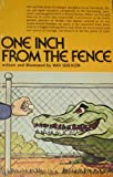 One Inch from the Fence, Wes Seeliger, 0913618152