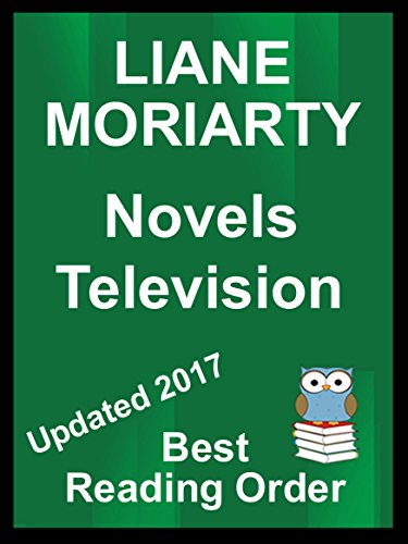 LIANE MORIARTY Best Reading Order List with Summaries and Checklist