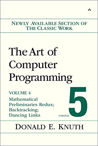 Pdf Computers The Art of Computer Programming, Volume 4B, Fascicle 5: Mathematical Preliminaries Redux; Introduction to Backtracking; Dancing Links