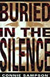 Buried in the Silence, Connie Sampson, 0920897851