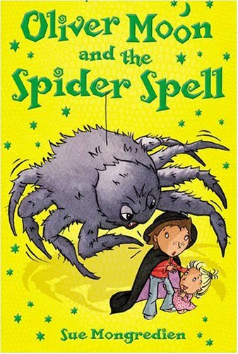 Moon Spider (Oliver Moon and the Spider Spell)