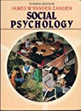 Social Psychology. 4th Edition, James W. Vander Zanden, 0394358104