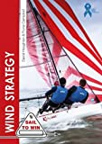 img - for Wind Strategy (Sail to Win) book / textbook / text book