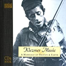 Klezmer Music A Marriage Of