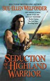 img - for Seduction of a Highland Warrior (The Highland Warriors) book / textbook / text book