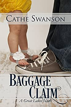 Baggage Claim (Great Lakes Collection) by [Swanson, Cathe]