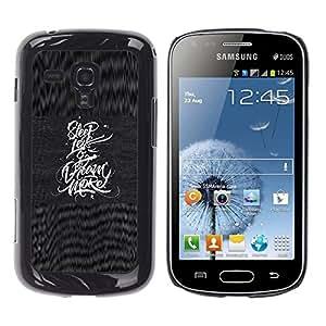 Caucho caso de Shell duro de la cubierta de accesorios de protección BY RAYDREAMMM - Samsung Galaxy S Duos S7562 - Less Dream More Inspiration Quote
