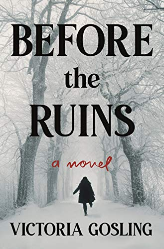 Book Cover: Before the Ruins: A Novel