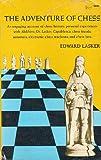 Adventure of Chess, Edward Lasker, 048620510X