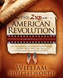 The 2nd American Revolution, William Shuttleworth, 0982379323