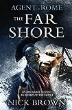 The Far Shore (Agent of Rome, No. 3)