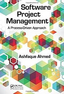 Software Project Management: A Process-Driven Approach