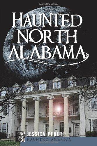 Haunted North Alabama (Haunted America)