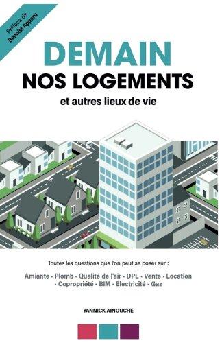 Demain nos logements et autres lieux de vie (IGG.ESSAIS DOCS) (French Edition) by Yannick Ainouche