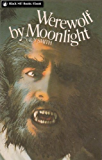 Werewolf by Moonlight (Werewolf Series Book 1)