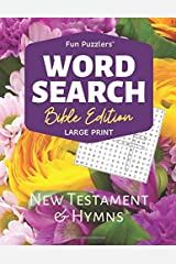 "Word Search: Bible Edition New Testament and Hymns: 8.5"" x 11"" Large Print (Fun Puzzlers Large Print Word Search Books) Paperback"