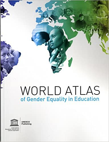 World atlas of gender equality in education unesco reference works world atlas of gender equality in education unesco reference works series unesco 9789231042324 amazon books gumiabroncs Image collections