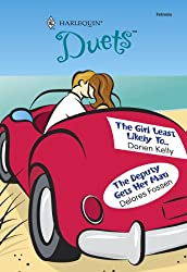 The Girl Least Likely To & The Deputy Gets Her Man: The Girl Least Likely To...