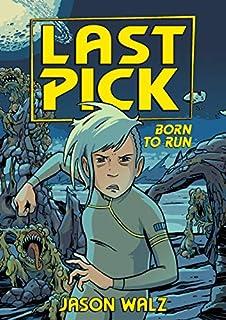 Book Cover: Last Pick: Born to Run